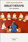 Bibliotherapie (La Couleur des idees) (French Edition) (2020201097) by Ouaknin, Marc-Alain