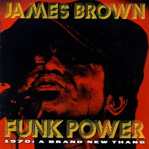 James Brown - Funk Power/1970:a Brand New Th - Zortam Music