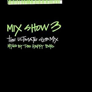 Mix Show 3