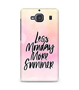 AMEZ less monday more summer Back Cover For Xiaomi Redmi 2S