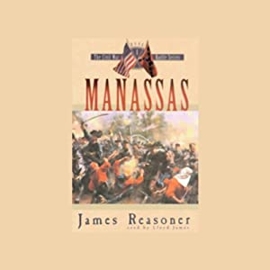 Manassas: The Civil War Battle Series, Book 1 | [James Reasoner]