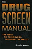 The Drug Screen Manual