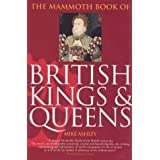 Mammoth Book of British Kings and Queens (Mammoth Books)by Michael Ashley