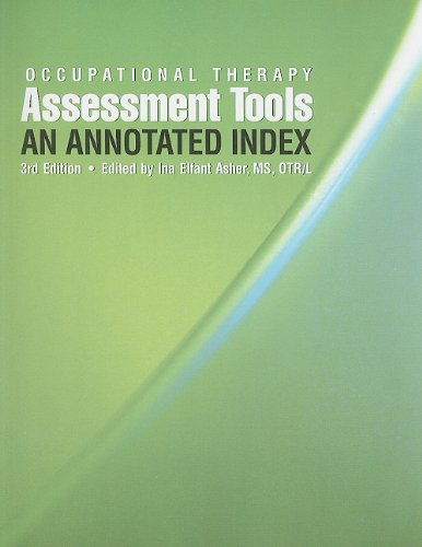 Occupational Therapy Assessment Tools: An Annotated...