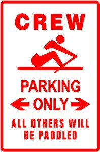 CREW PARKING sign * street sport water school
