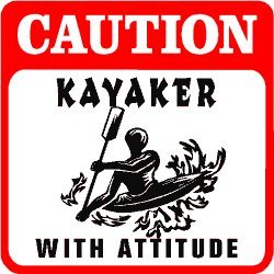 CAUTION: KAYAKER water sport hobby boat sign