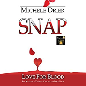 Snap: Love for Blood Audiobook