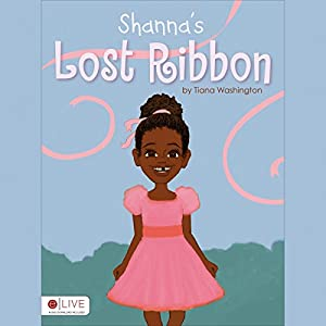 Shanna's Lost Ribbon Audiobook