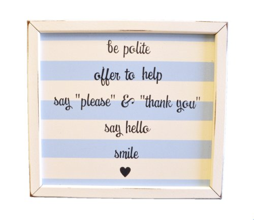 New Arrivals Be Polite Sign, Blue