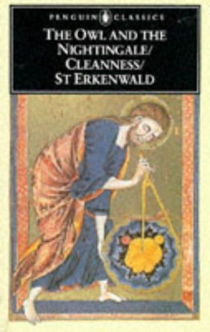 THE OWL AND THE NIGHTINGALE/ CLEANNESS/ ST ERKENWALD