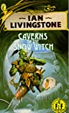 Caverns of the Snow Witch (0140318305) by Ian Livingstone; Steve Jackson;