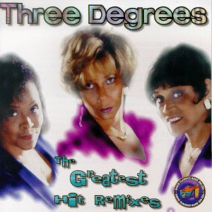 The Three Degrees - The Three Degrees - Greatest Hits Remixes - Zortam Music