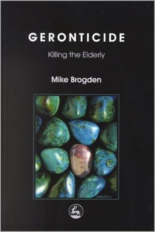 Geronticide: Killing the Elderly