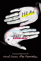 Free From Here to There: A Curious Collection from the Hand Drawn Map Association Ebook & PDF Download