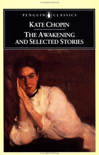 The Awakening, and Selected Stories, KATE CHOPIN, SANDRA GILBERT