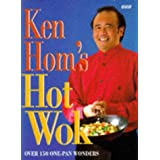Ken Hom's Hot Wok: Over 150 One-pan Wondersby Ken Hom