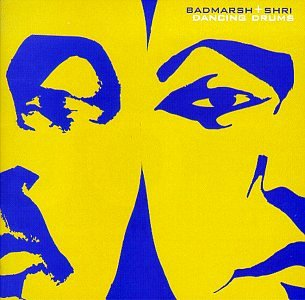 Badmarsh & Shri - Dancing Drums (1999) [FLAC] Download