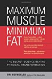 img - for By Ori Hofmekler - Maximum Muscle Minimum Fat: The Secret Science Behind Physical Transformation (7.2.2008) book / textbook / text book