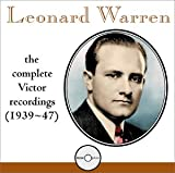 Leonard Warren - The Complete Victor Recordings (1939-1947)