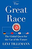 img - for The Great Race: The Global Quest for the Car of the Future book / textbook / text book