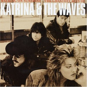 Katrina & the Waves - Katrina & The Waves - Greatest Hits: Walking on Sunshine - Zortam Music