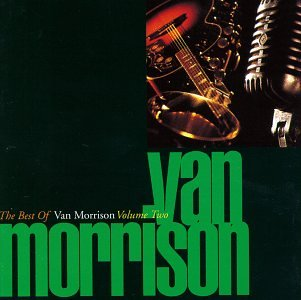 Van Morrison - The Best of Van Morrison Vol. 2 - Zortam Music