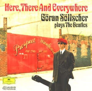The Beatles - Here, There And Everywhere (Söllscher Plays The Beatles) - Zortam Music