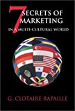 7 Secrets of Marketing in a Multi-Cultural World