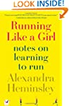 Running Like a Girl: Notes on Learnin...