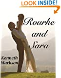 ROURKE AND SARA (A Clean Historical Western Victorian Romance)
