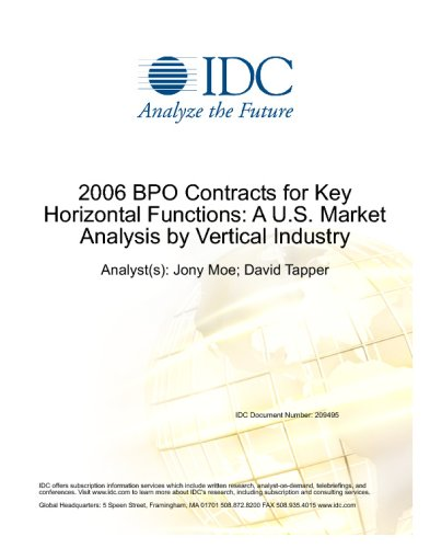 2006 BPO Contracts for Key Horizontal Functions: A U.S. Market Analysis by Vertical Industry