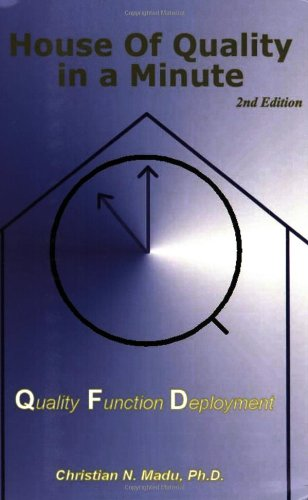House of Quality QFD in a Minute Second Edition096772354X