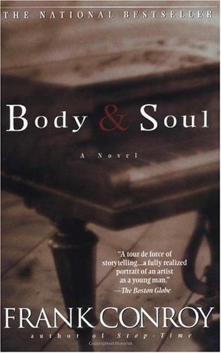 Body & Soul by Frank Conroy