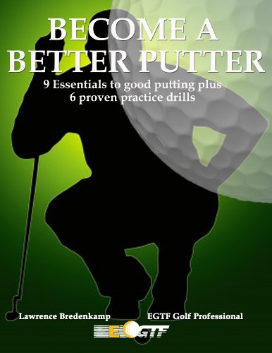 Become a Better Putter (Improve Your Short Game)