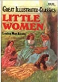 Great Illustrated Classics: Little Women