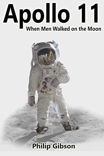 Book: #Houston69 - Apollo 11 - When Men Walked on the Moon (Hashtag Histories) by Philip Gibson