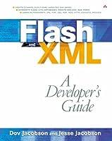 Flash and XML: A Developer`s Guide ebook download