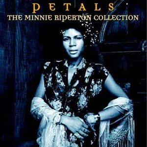 Minnie Riperton - Petals The Minnie Riperton Collection - Zortam Music