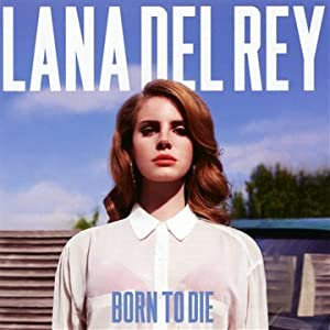 Lana del Rey 'Born to Die' (CD)