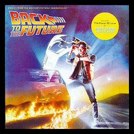 Huey Lewis & The News - Back To The Future, Featuring The Power Of Love - Zortam Music