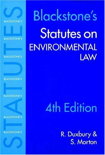 Statutes on Environmental Law (Blackstone's Statute Book Series)