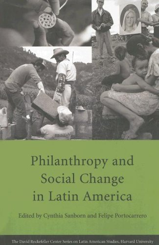 Philanthropy and Social Change in Latin America (Series on Latin American Studies)