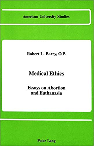 medical ethics and euthanasia Code of medical ethics opinion 58 euthanasia is the administration of a lethal agent by another person to a patient for the purpose of relieving the patient's.