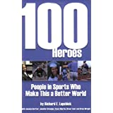 100 Heroes: People in Sports Who Make This a Better World (English, Spanish, French, Italian, German, Japanese...