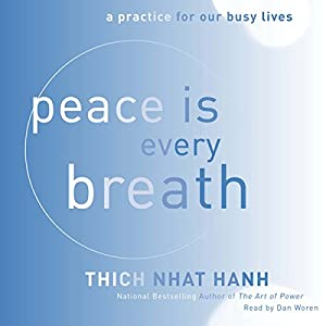 Peace Is Every Breath Hörbuch
