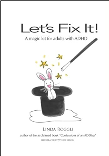 Let's Fix It: A Magic Kit for ADHD Adults