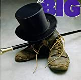 [Music] Mr. Big : MR.BIG