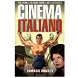 Cinema Italiano: The Complete Guide from Classics to Cult (Paperback)