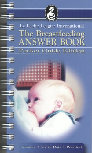 The Breastfeeding Answer Book: Pocket Guide Edition