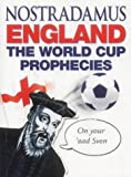 England: The World Cup Prophecies (0099441454) by Nostradamus